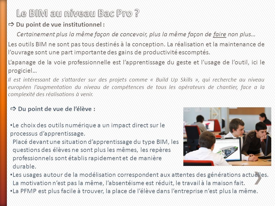 Le BIM au niveau Bac Pro  Du point de vue institutionnel :
