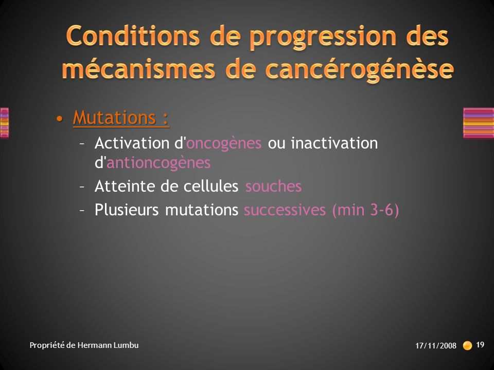 Conditions de progression des mécanismes de cancérogénèse