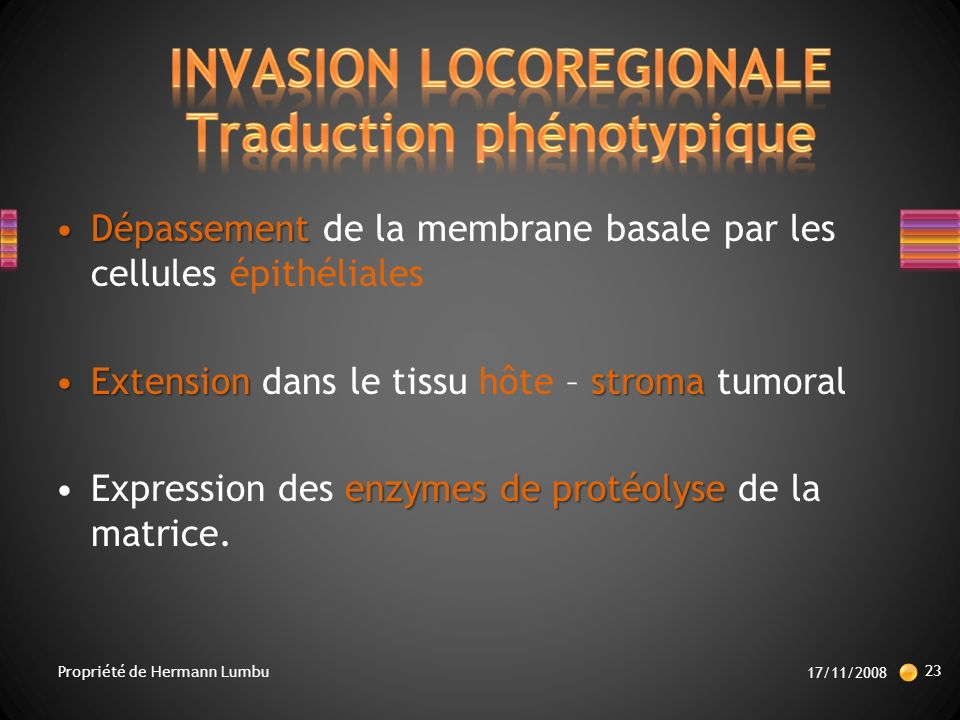 INVASION LOCOREGIONALE Traduction phénotypique