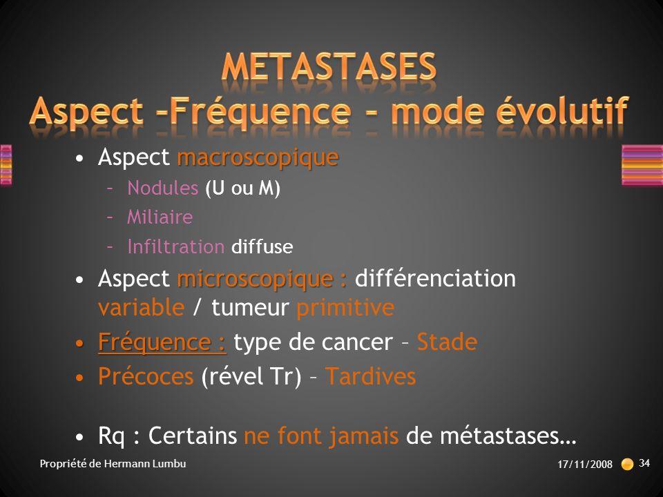 METASTASES Aspect –Fréquence – mode évolutif