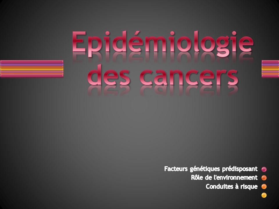 Epidémiologie des cancers