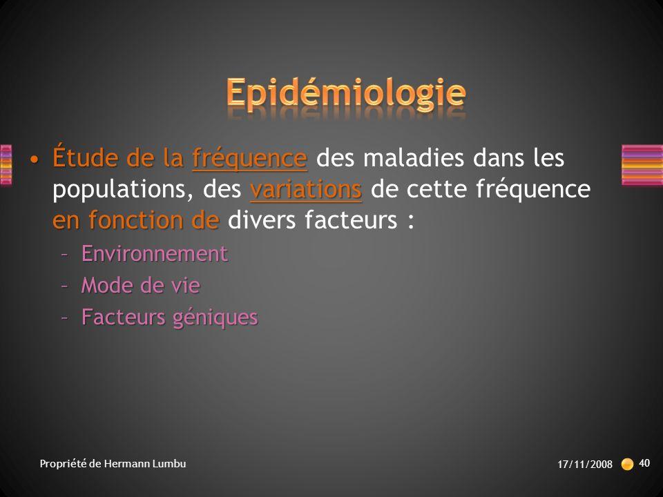 Epidémiologie Étude de la fréquence des maladies dans les populations, des variations de cette fréquence en fonction de divers facteurs :