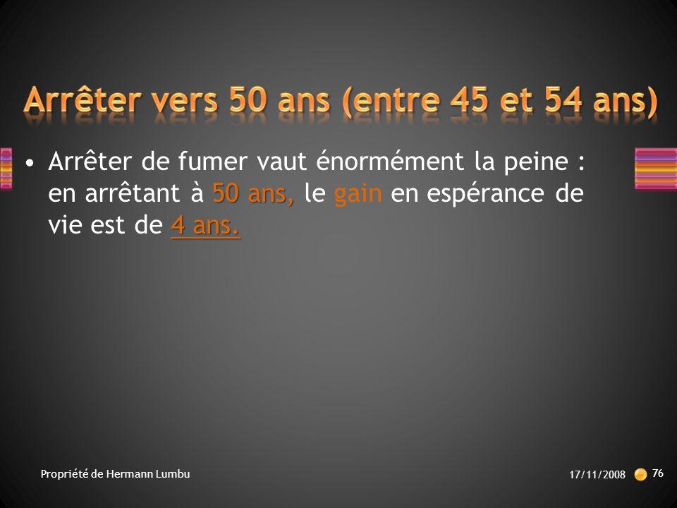 Arrêter vers 50 ans (entre 45 et 54 ans)