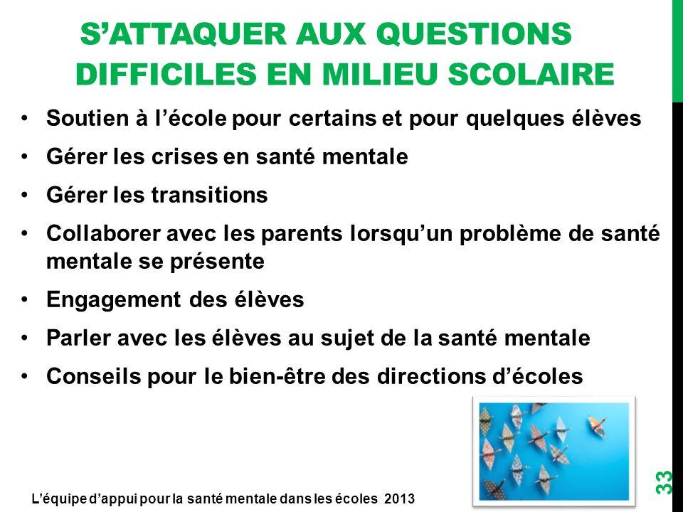 S'attaquer aux questions difficiles en milieu scolaire