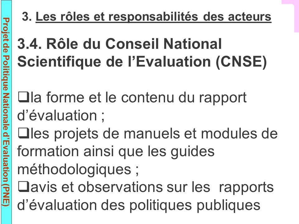 3.4. Rôle du Conseil National Scientifique de l'Evaluation (CNSE)