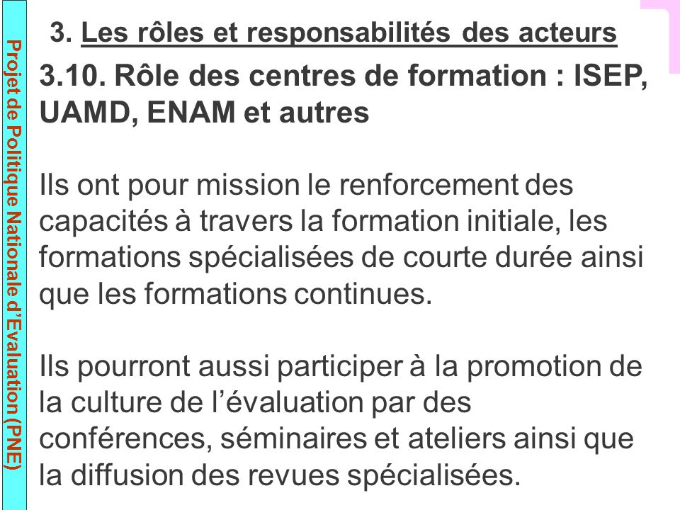 3.10. Rôle des centres de formation : ISEP, UAMD, ENAM et autres