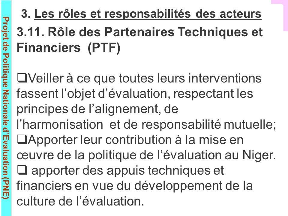 3.11. Rôle des Partenaires Techniques et Financiers (PTF)