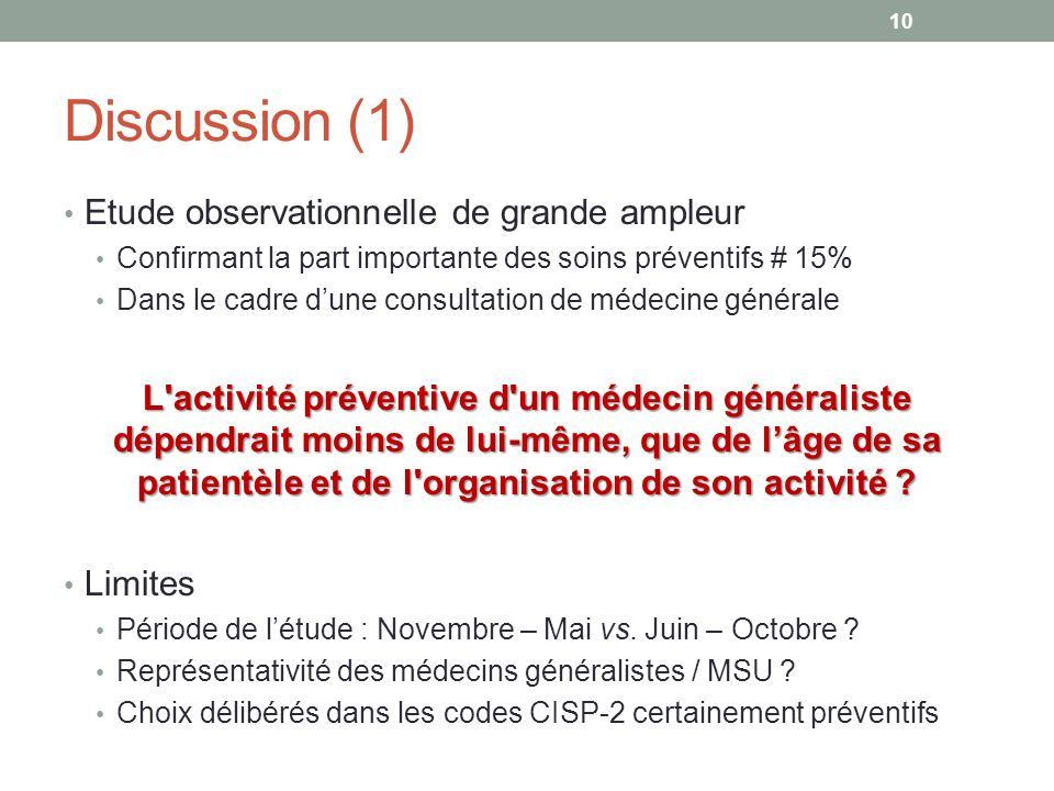 Discussion (1) Etude observationnelle de grande ampleur