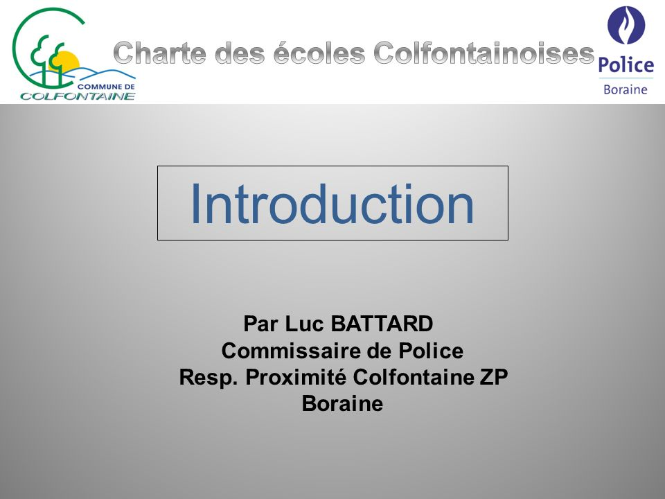 Introduction Charte des écoles Colfontainoises Par Luc BATTARD