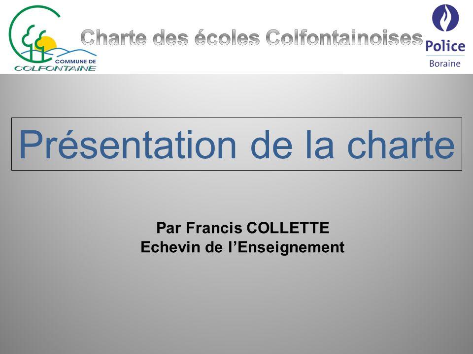 Charte des écoles Colfontainoises Echevin de l'Enseignement
