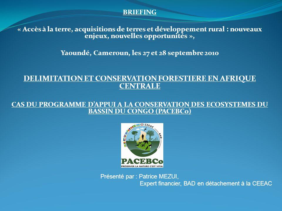DELIMITATION ET CONSERVATION FORESTIERE EN AFRIQUE CENTRALE
