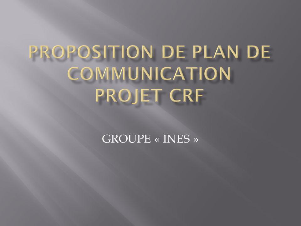 Proposition de Plan de communication Projet CRF