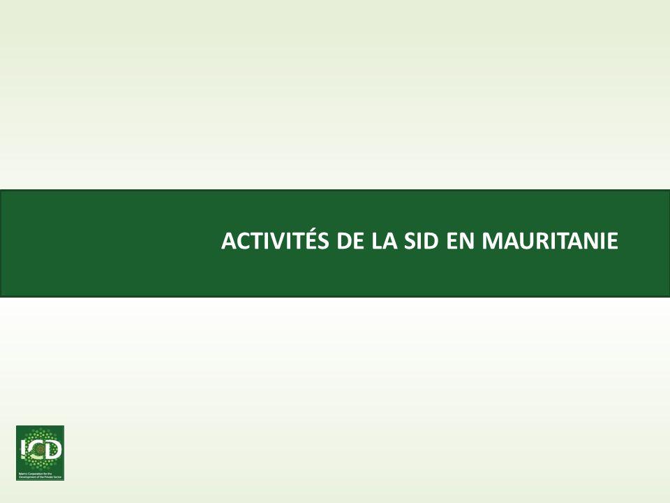 Activités DE LA SID EN MAURITANIE