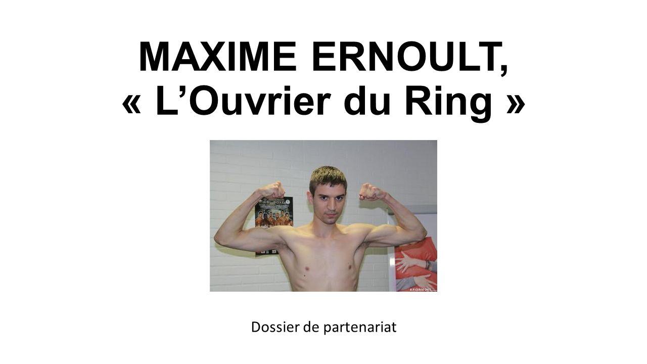 MAXIME ERNOULT, « L'Ouvrier du Ring »