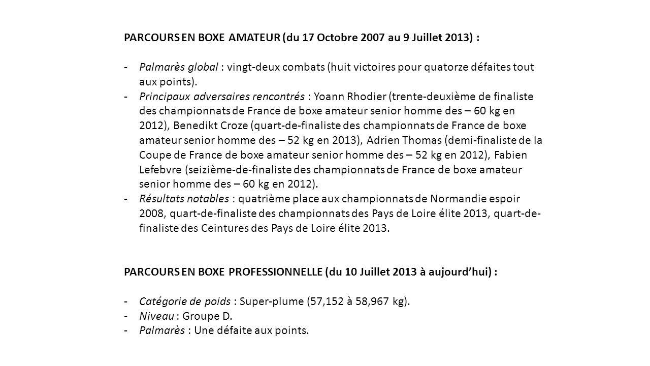 PARCOURS EN BOXE AMATEUR (du 17 Octobre 2007 au 9 Juillet 2013) :