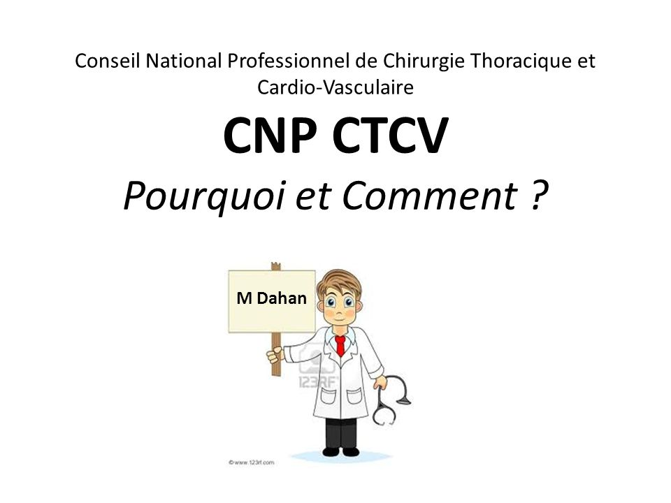 CNP CTCV Pourquoi et Comment