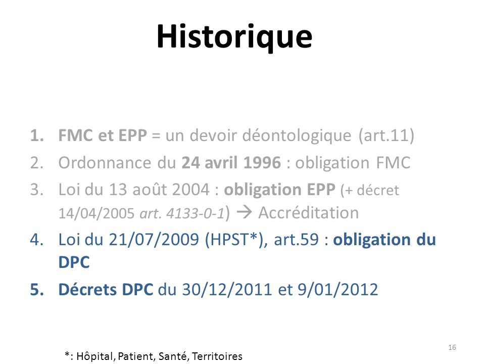 Historique FMC et EPP = un devoir déontologique (art.11)