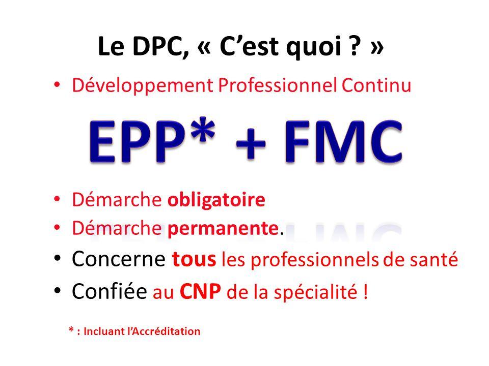 EPP* + FMC Le DPC, « C'est quoi »
