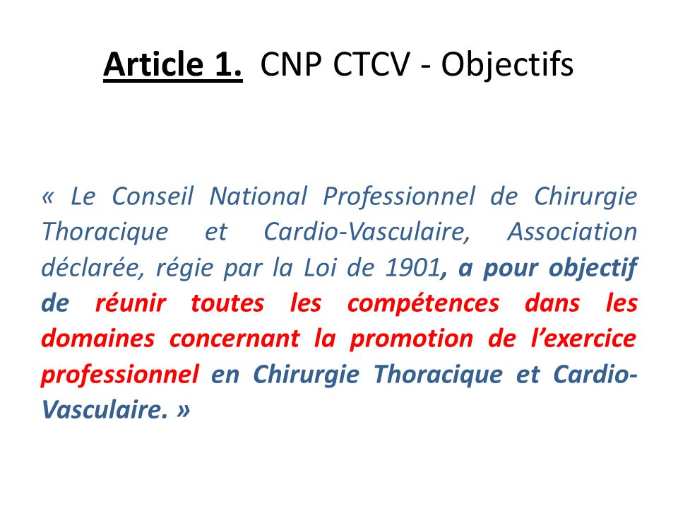 Article 1. CNP CTCV - Objectifs