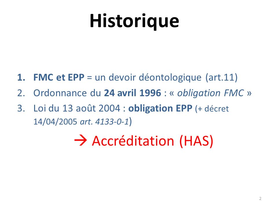 Historique  Accréditation (HAS)