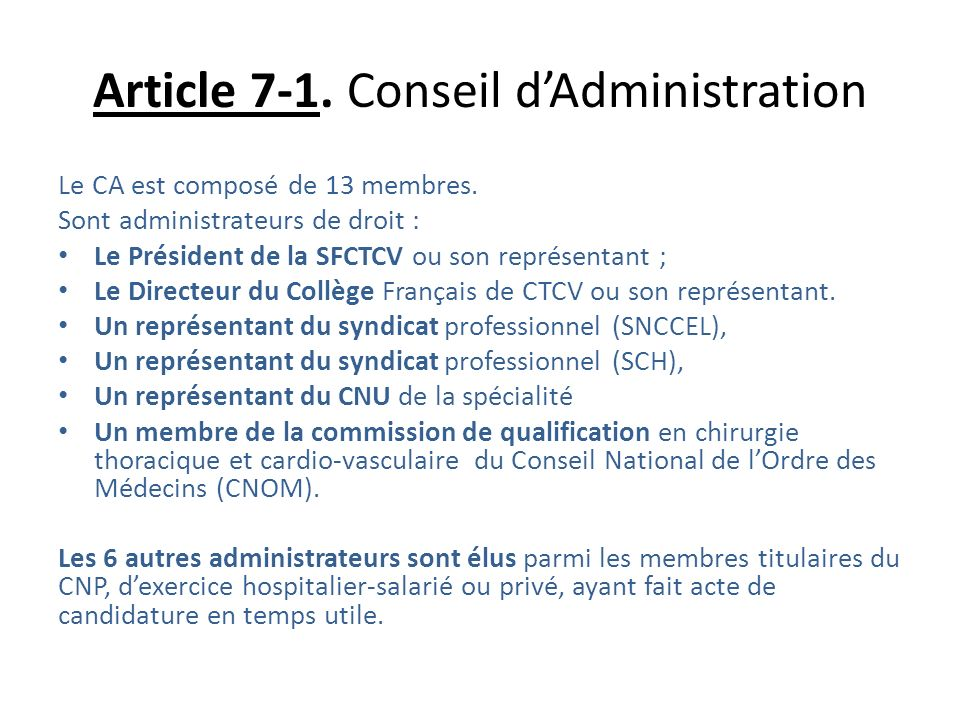 Article 7-1. Conseil d'Administration