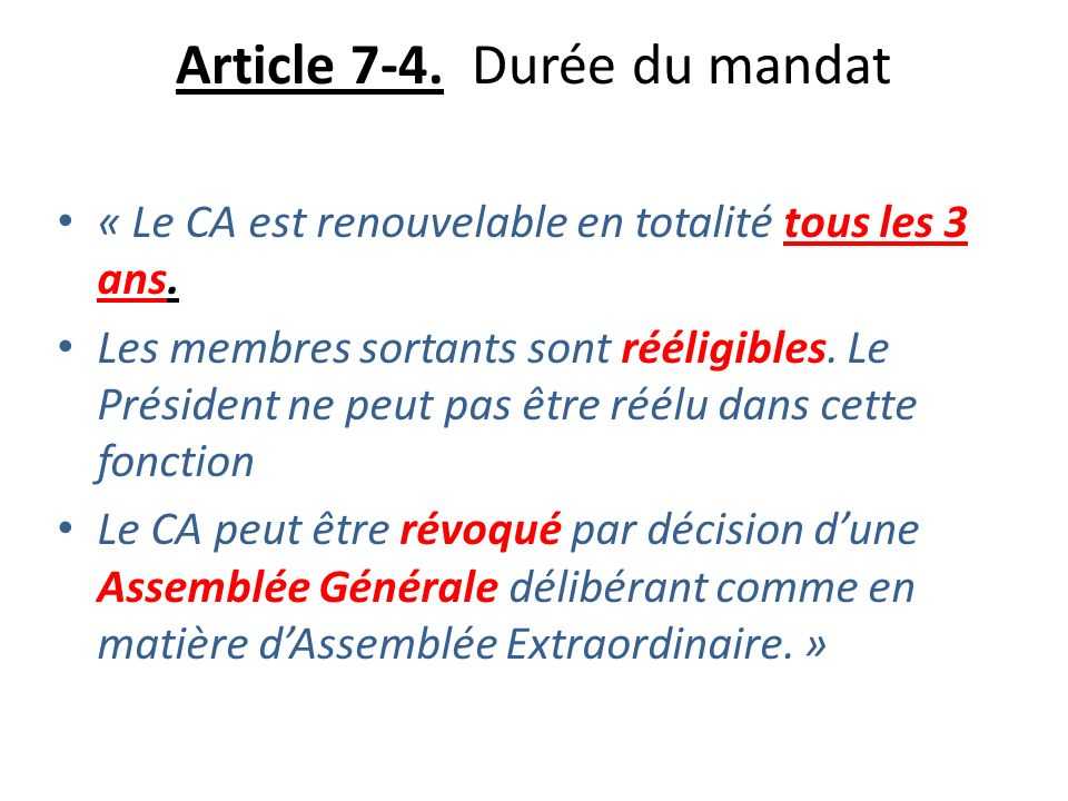 Article 7-4. Durée du mandat