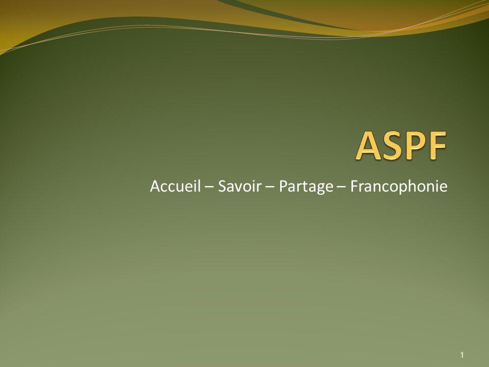 Accueil – Savoir – Partage – Francophonie