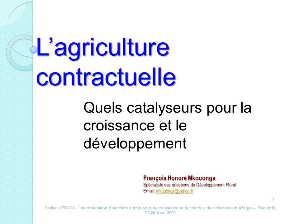 L'agriculture contractuelle
