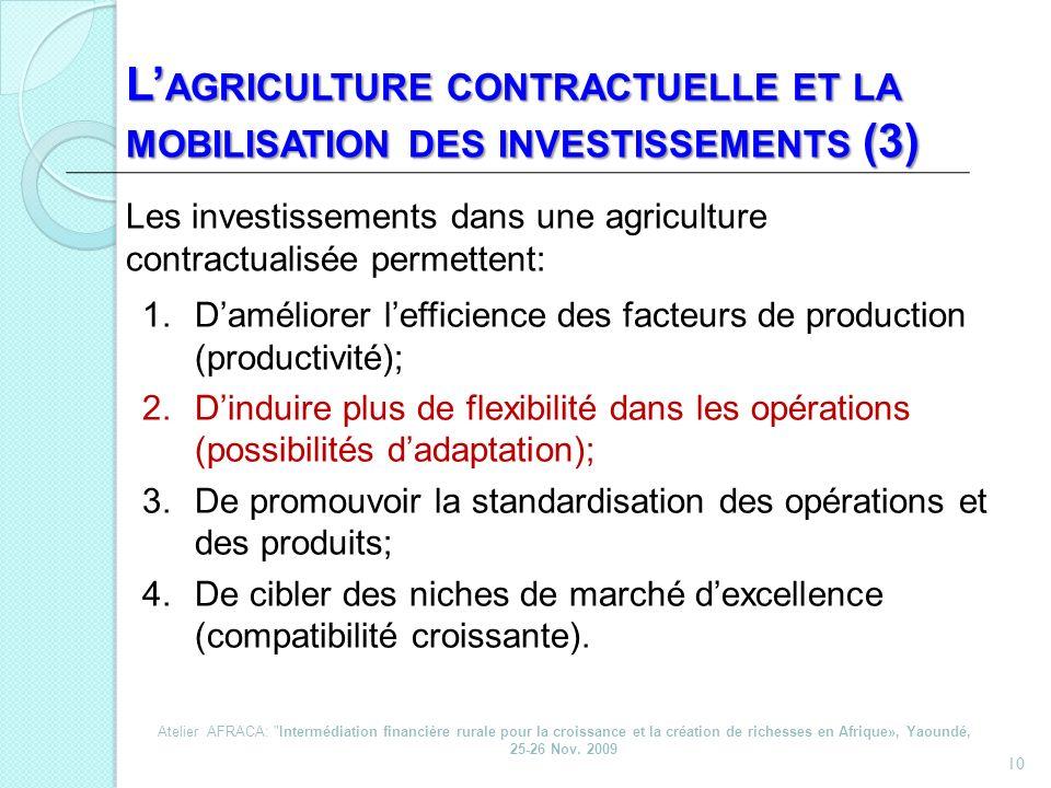 L'agriculture contractuelle et la mobilisation des investissements (3)