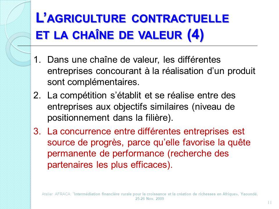 L'agriculture contractuelle et la chaîne de valeur (4)