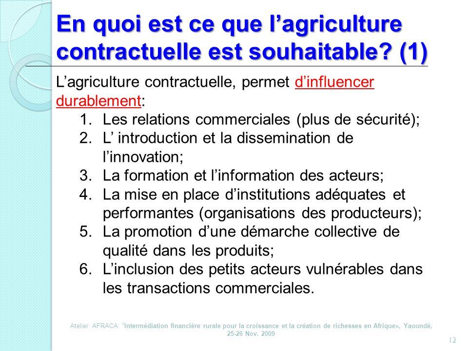 En quoi est ce que l'agriculture contractuelle est souhaitable (1)