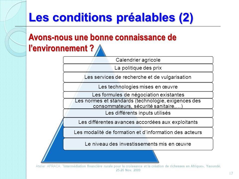 Les conditions préalables (2)