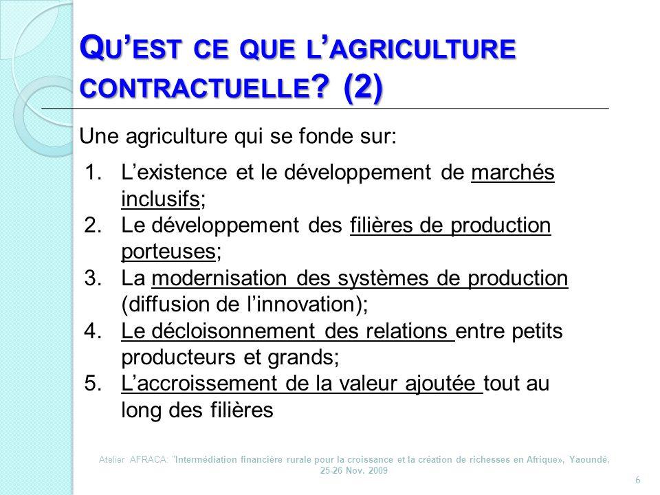 Qu'est ce que l'agriculture contractuelle (2)