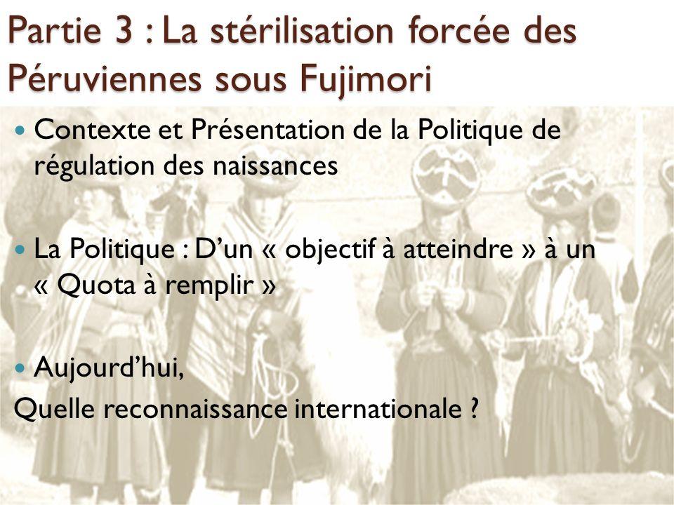 Partie 3 : La stérilisation forcée des Péruviennes sous Fujimori