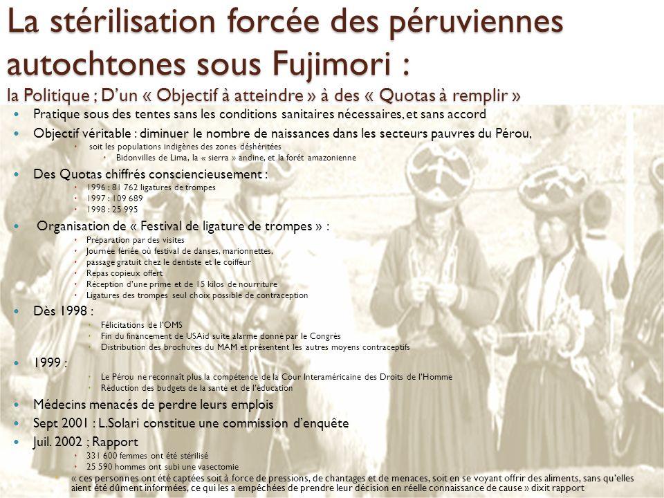 La stérilisation forcée des péruviennes autochtones sous Fujimori : la Politique ; D'un « Objectif à atteindre » à des « Quotas à remplir »