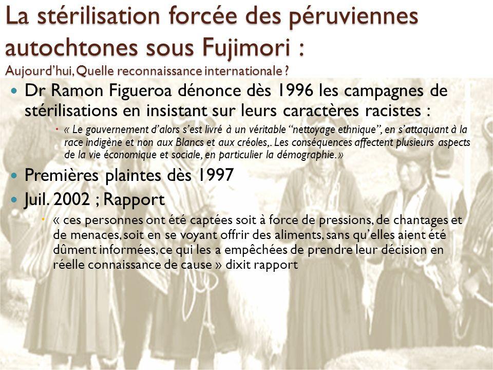 La stérilisation forcée des péruviennes autochtones sous Fujimori : Aujourd'hui, Quelle reconnaissance internationale