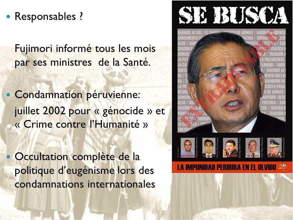 Responsables Fujimori informé tous les mois par ses ministres de la Santé. Condamnation péruvienne: