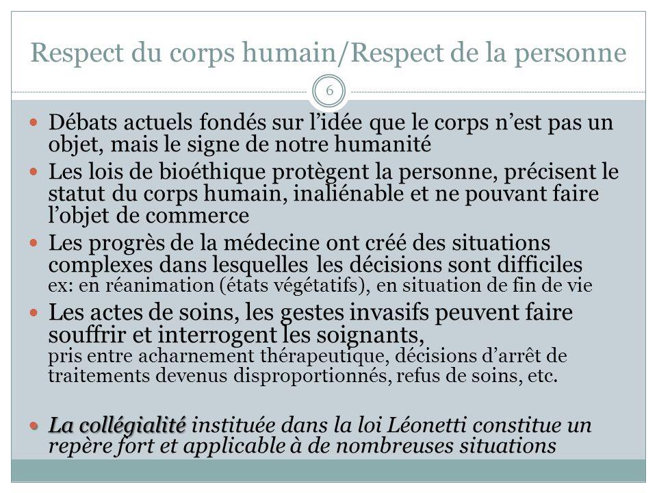 Respect du corps humain/Respect de la personne