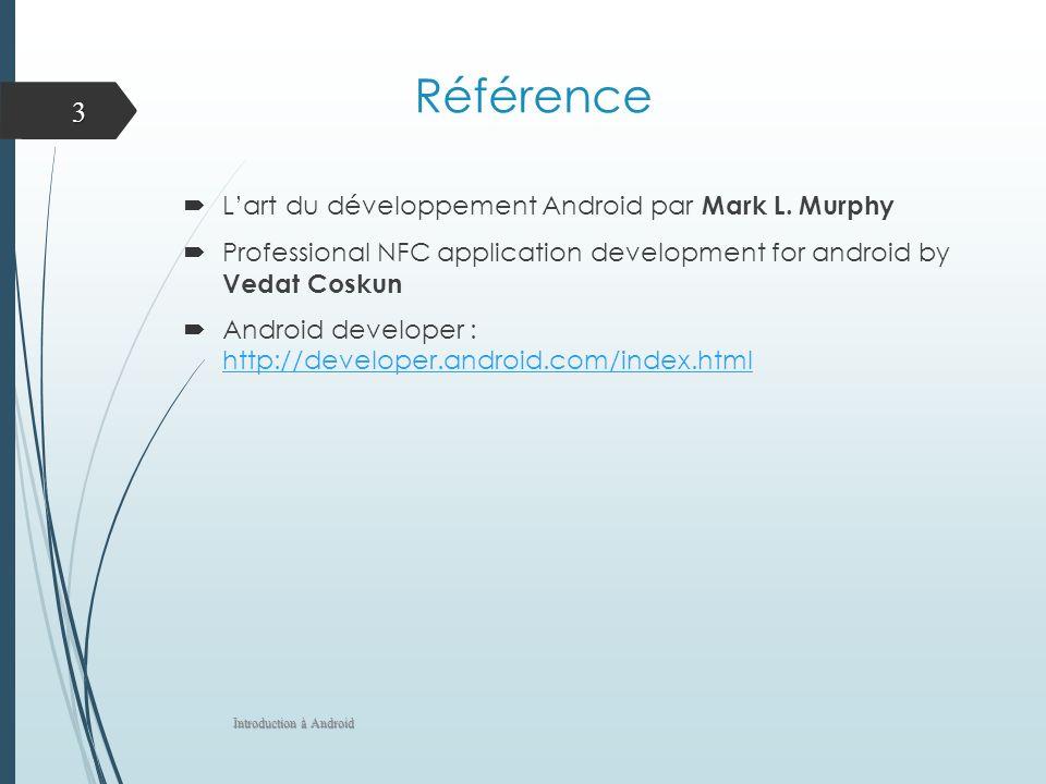 Référence L'art du développement Android par Mark L. Murphy