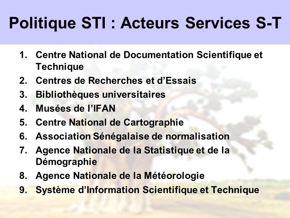Politique STI : Acteurs Services S-T