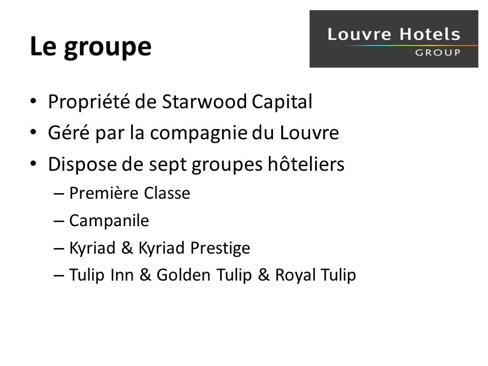 Le groupe Propriété de Starwood Capital