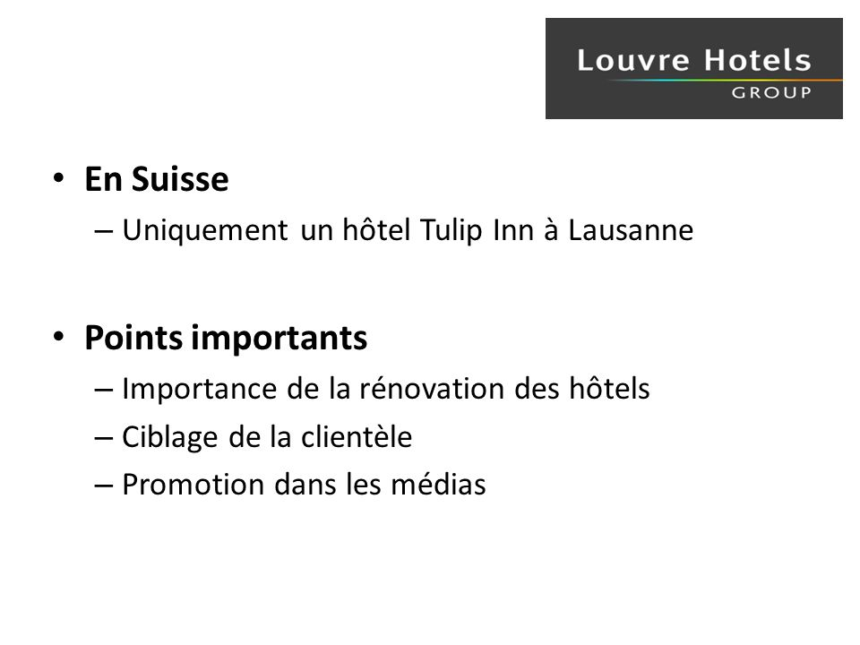 En Suisse Points importants Uniquement un hôtel Tulip Inn à Lausanne