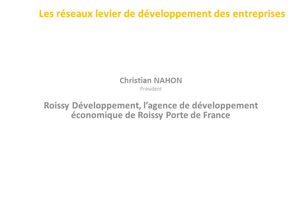 Les réseaux levier de développement des entreprises