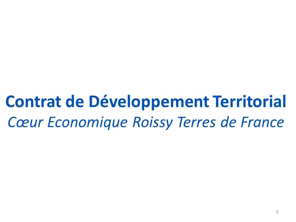 Contrat de Développement Territorial Cœur Economique Roissy Terres de France