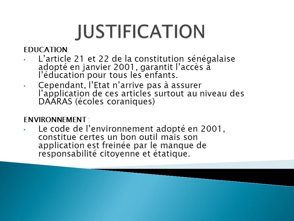 JUSTIFICATION EDUCATION: