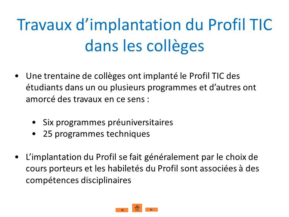 Travaux d'implantation du Profil TIC dans les collèges