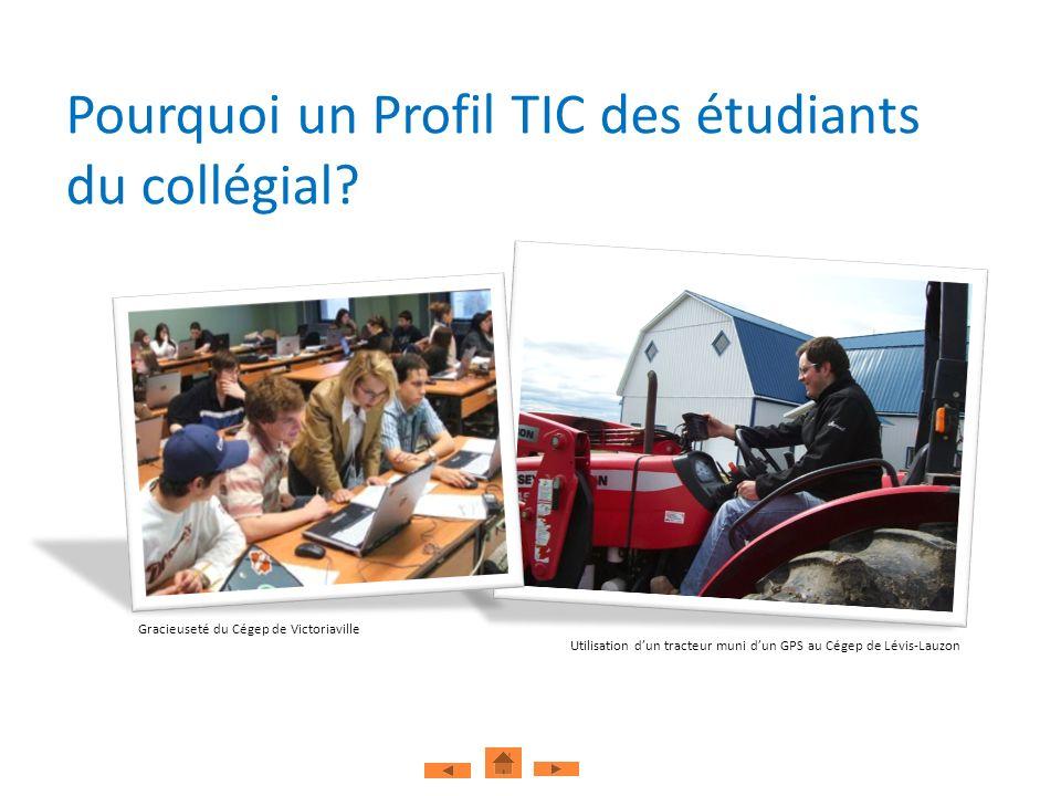 Pourquoi un Profil TIC des étudiants du collégial