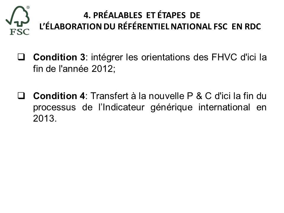 4. PRÉALABLES ET ÉTAPES DE L'ÉLABORATION DU RÉFÉRENTIEL NATIONAL FSC EN RDC