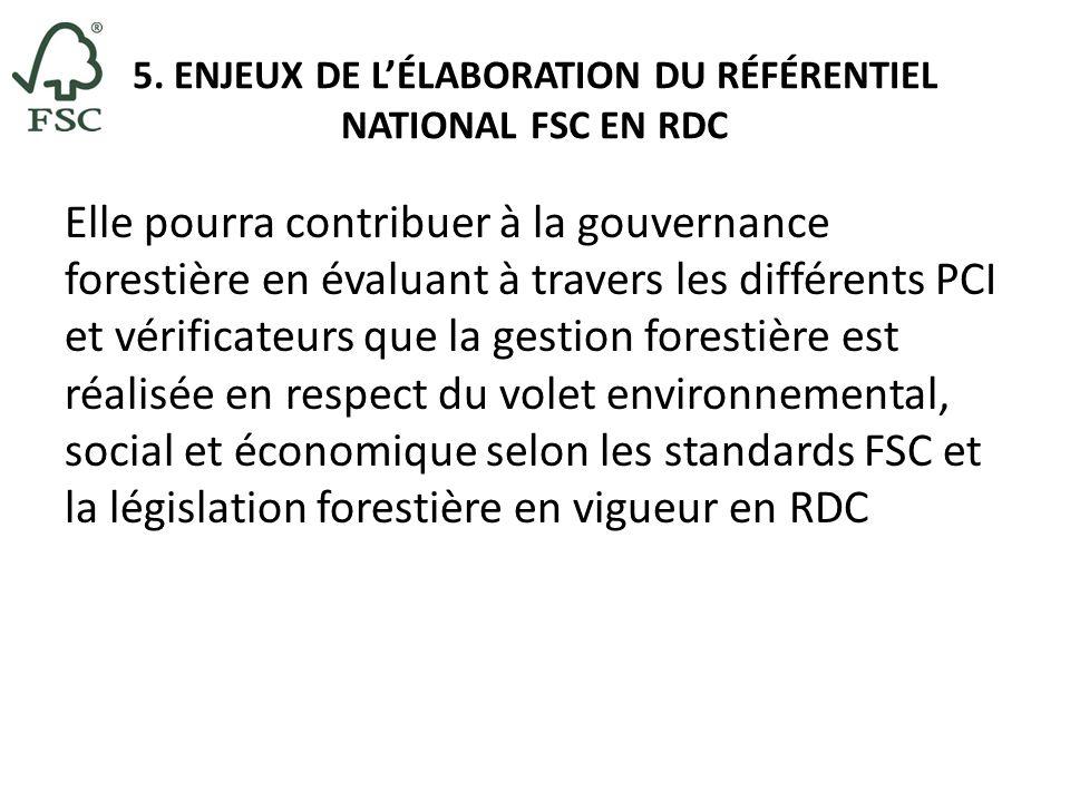 5. ENJEUX DE L'ÉLABORATION DU RÉFÉRENTIEL NATIONAL FSC EN RDC