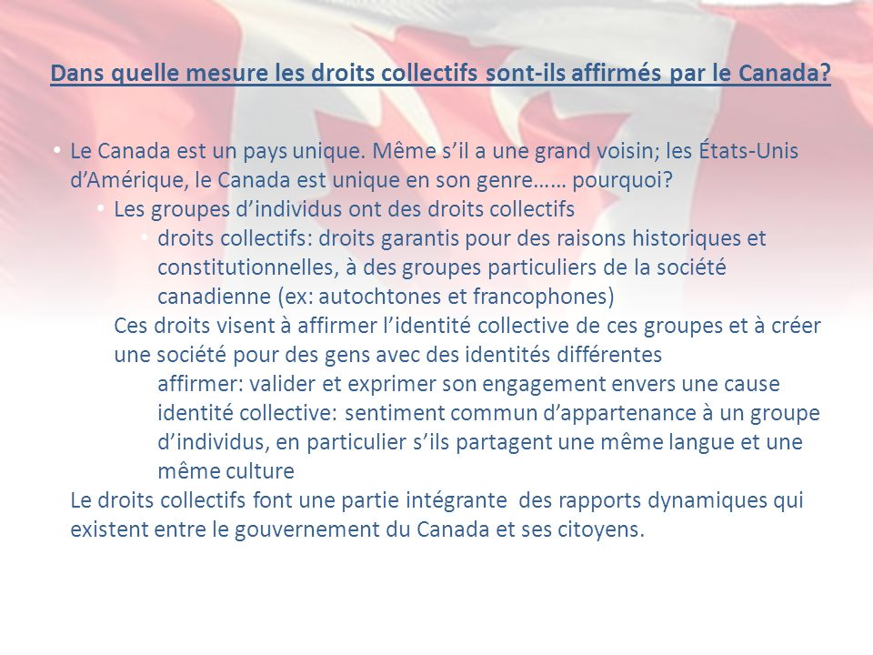 Dans quelle mesure les droits collectifs sont-ils affirmés par le Canada